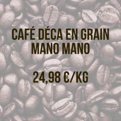 Café grain déca Mano Mano